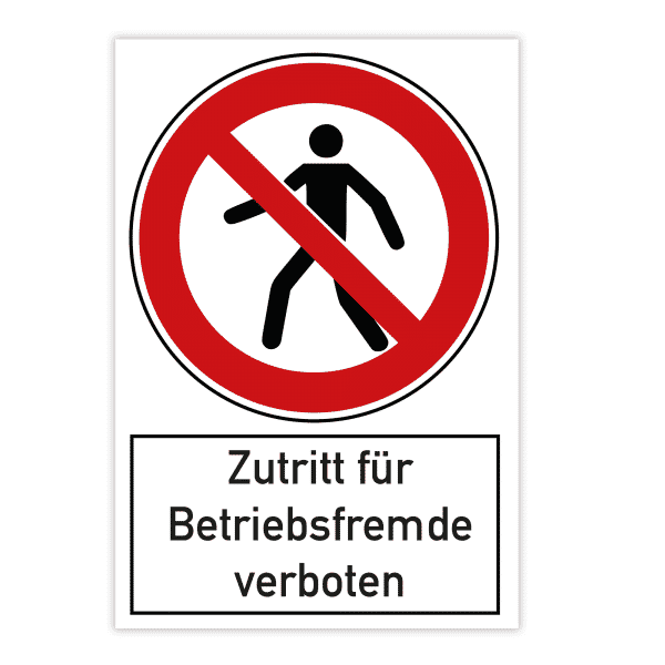 Verbotsschild 200x300x4 mm - Zutritt für Betriebsfremde verboten